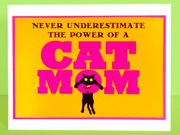 Power of Cat Mom Greeting Card